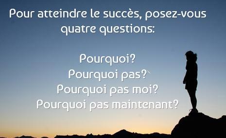 4 questions pour atteindre le succès